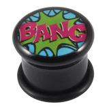 Acrylic Comic Plug BANG / 16